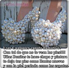 Usas Cualquier zapato llamativo? Con tal de que no te vean los pies!!!! Uñas Bonitas te hace chapa y pintura te deja tus pies como llantas nuevas  y con la piel perlada como los zapatos.