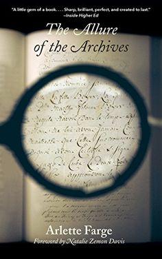 The Allure of the Archives (The Lewis Walpole Series in E... http://www.amazon.com/dp/0300198930/ref=cm_sw_r_pi_dp_9oDtxb1DX8DNE