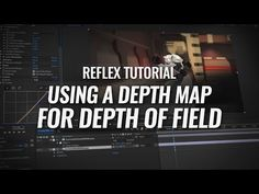 Reflex Tutorial - Using A Depth Map For Depth of Field - YouTube