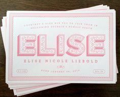 Elise Nicole Liebold Birth Announcement      PRODUCTION METHOD  Letterpress    DESIGN  Alex Liebold      PRINTING  Rise and Shine Paper