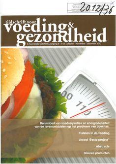 Titel: Tijdschrift voor voeding en gezondheid  Toegang: gedrukt