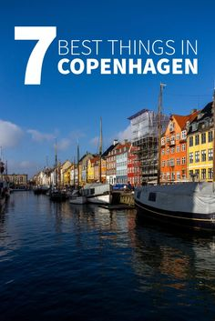 The beautiful city of #Copenhagen, Denmarks Capital, is gorgeous in the Spring. Here are the 7 best things to do on your trip there.