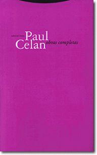 Paul Celan. Obras Completas.