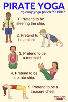5 Pirate Yoga Poses for Kids. Pretend to steer the ship, be the plank or swim like a mermaid. Explore the pirating world through movement and yoga. Fun yoga poses to do to keep kids active and engaged. Kids Yoga Poses, Easy Yoga Poses, Yoga For Kids, Exercise For Kids, Fitness Games For Kids, Children Exercise, Pirate Activities, Activities For Kids, Yoga For Preschoolers
