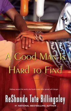 A Good Man Is Hard to Find by ReShonda Tate Billingsley, http://www.amazon.com/dp/B005DI6Q0C/ref=cm_sw_r_pi_dp_ns9rrb1F0R1XP