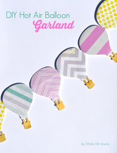 DIY Hot Air Balloon Garland using @Sizzix Thinlits die | by Laura Russell of Make Life Lovely