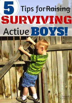 When it comes to raising boys, it's survival of the fittest!
