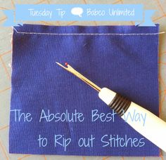 Babco Unlimited: Tuesday Tip #4 - The ABSOLUTE BEST Way to Rip Out Stitches