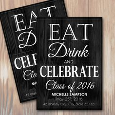 Eat Drink Celebrate Class of 2016 Graduation Announcement or Party Invitation – Instant Download by #SpilledGlitter