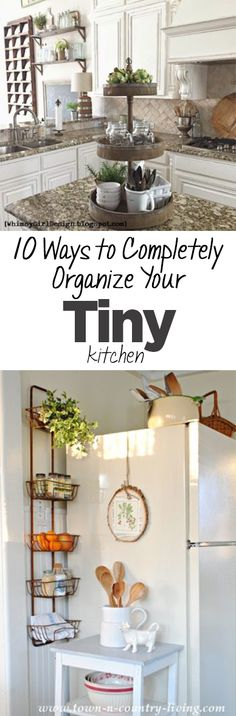 10 Ways to Completely Organize Your Tiny Kitchen -