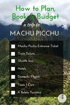 Peru With Kids: How to Plan, Book and Budget a Family Holiday to Machu Picchu, Peru. The aim of this guide and checklist is to help you plan, book and budget a family holiday to Machu Picchu, Peru. I have also detailed some of the headaches I experienced when booking this trip independently to help you weigh up the pros and cons of booking everything through an agent.