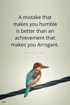 Humility Quotes, Achievements Quotes, Arrogance Quotes, Achievements and success brings with them a challenge, because those two can twist your brain and snatch away your humility. Humility Quotes, Wise Quotes, Quotable Quotes, Words Quotes, Great Quotes, Wise Words, Quotes To Live By, Motivational Quotes, Inspirational Quotes