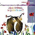 ¿Qué animal te gustaría ser? Primeros Lectores 1-5 Años - Preguntas Para Mentes Despiertas: Amazon.es: Violeta Monreal: Libros