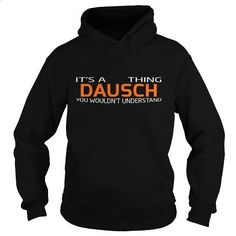 DAUSCH-the-awesome - #gift for him #awesome hoodie