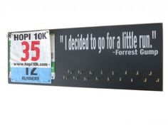 Forrest Gump Quotes for race bibs & medals display! I DECIDED TO GO FOR A LITTLE RUN. Little?