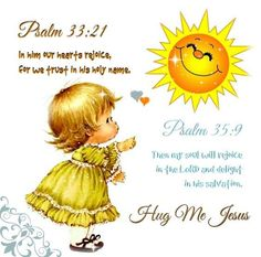 JESUS LOVES US * ✿ ¸. ◦ * '`* ✿* ✿ ¸. ◦ * '`*  ♥♥⭐ ☀PSALM 33:21☀ ☀21. He makes us happy.     ☀We trust his holy name.☀ * ✿ ¸. ◦ * '`* ✿* ✿ ¸. ◦ * '`*  ♥♥⭐ JESUS LOVES US