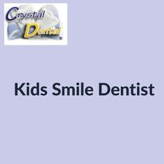 Looking for dental services? Crystal Dental offers the experienced dentists to provide the best dental care with offices in LA, Santa Ana & Huntington. Kids Dentist, Dental Kids, Dental Care, Affordable Dental, Dental Services, Dental Procedures, Dental Health