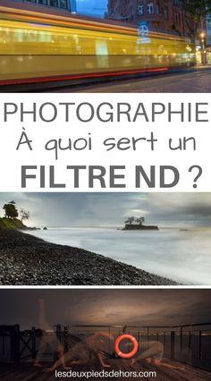 À quoi sert un filtre ND en photographie ? Id Photo, Photo Tips, Technique Photo, Lightroom, Photoshop, Poses Photo, Photos Voyages, Photo Effects, Belle Photo