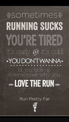 running motivation | Motivational Running Quotes From Pinterest | Training a Runner