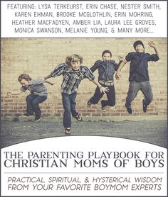 The Parenting Playbook for Christian Mothers of Boys (get yours FREE today!)