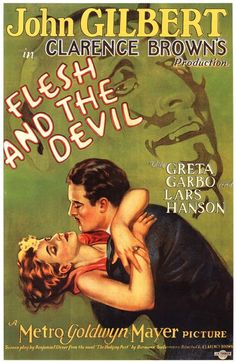 1926-12-25 Flesh and the Devil (John Gilbert, Greto Garbo)