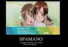 Spamano! yessssssh I AM NOT THE ONLY ONE WHO SAW THIS DFJDLFJGJADF