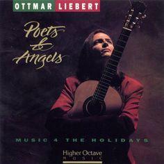 Ottmar Liebert Poets & Angels Flamenco Christmas Cd Holidays 1990 Higher Octave #Flamenco