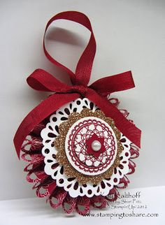 Stamping to Share: 9/26 Stampin' Up! Delicate Doilies Designer Rosette Christmas Ornament