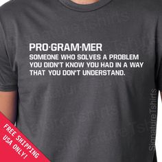 Programmer Mens Womens T-shirt  geek gift father dad husband daddy shirt tshirt Birthday geeky geekery s-2xl by signaturetshirts on Etsy https://www.etsy.com/listing/114088611/programmer-mens-womens-t-shirt-geek-gift