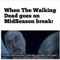 TWD ...You don't get to do that!