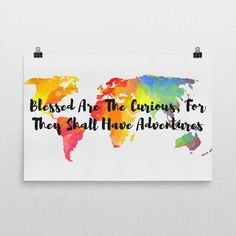 Blessed Are The Curious For They Shall Have Adventures Sign, Blessed Are The Curious Print, Adventure Sign, Travel Prints, Travel Wall Art