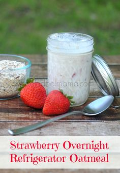 Overnight Refrigerator Oatmeal on Pinterest | Refrigerator Oatmeal ...