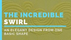 The Incredible Swirl: How to Create an Intricate Machine Quilting Design from One Basic Shape! Free Motion Quilting, Quilting Tips, Quilting Tutorials, Longarm Quilting, Quilting Projects, Machine Quilting Tutorial, Machine Quilting Patterns, Midnight Quilt Show, Jelly Roll Quilt Patterns