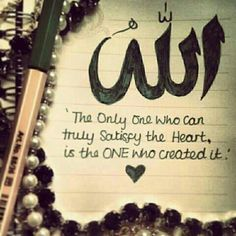 is the ONLY one who truly satisfies the heart in the end. Only Allah makes me happy. Only Allah does everything best for me. The Most Forgiving, The Very Forgiving Islamic Quotes, Muslim Quotes, Religious Quotes, Quran Quotes, Islamic Images, Islamic Videos, Allah God, Allah Islam, Islam Quran