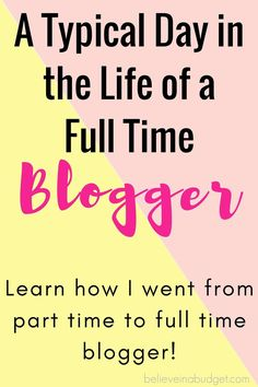 Learn how I went from a part time to full time blogger. I'm sharing how I was able to make enough extra income from blogging to turn it into a full time job. I break down what I do each day and what I'm working on as a blogger!