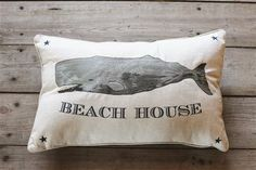 """Beach and Lake House Decor Embroidered """"Beach House"""" Cotton and Linen Pillow with Whale Image — White Owl & Company Ocean Home Decor, Coastal Decor, Coastal Living, Whale Pillow, Dream Beach Houses, Linen Pillows, Decor Pillows, Cushions, Creative Co Op"""