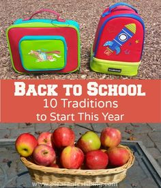 10 Back to School Traditions to start this year: celebratory ideas for photos, crafts and activities!