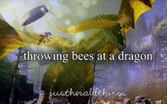 Well...sometimes it helps! I'll defend that bee thing because its hilarious and I love it :-P