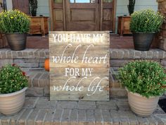 Reclaimed Wood  You have my whole heart for my by ChicRusticSigns, $135.00