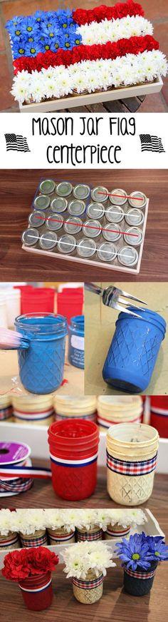DIY: Mason Jar Flag and Flower Centerpiece! Everyone Can Take Their Own Mason Jar Home. #centerpiece #patriotic