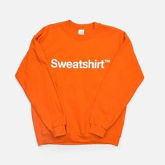 Sweatshirt Orange, $30, now featured on Fab.
