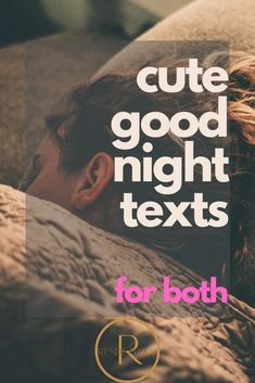 Send these good night texts for her & him so that they know how much they mean to you. good night texts for her, good night texts, good night texts for him boyfriends, good night texts for him flirty Good Night For Him, Cute Good Night, Good Morning Quotes For Him, Good Night Quotes, Goodnight Messages For Him, Goodnight Texts To Boyfriend, Cute Goodnight Texts, Texts To Girlfriend, Quotes For Your Girlfriend