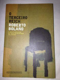 O terceiro reich - Roberto Bolaño