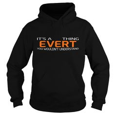 [Top tshirt name meaning] EVERT-the-awesome Discount 10% Hoodies, Funny Tee Shirts