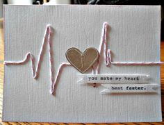 Valentines day cards for him, needs to be special and exculsive. Here are offbeat & surprising Valentines day card ideas. This is just clever! You make my heart beat faster. would be cute for a scrapbook layout.maybe a couples picture in the middle of the Valentines Bricolage, Valentine Day Crafts, Nerdy Valentines, Valentine Ideas, Valentine Heart, Get Well Cards, Heart Cards, Creative Cards, Homemade Cards