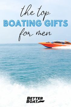 Looking for the perfect boating gift for the men in your family? From dads and grandparents to husbands and boyfriends, there are so many men to buy the perfect boating gifts for! This list of the top boating gifts for men is sure to ease the pressure of finding the perfect boating gift ideas for the men in your life! #boatingtips #boathacks #boat