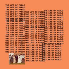 Kanye West - The Life of Pablo managing to give this a listen