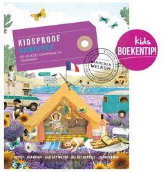 Kidsproof Kamperen - de leukste campings in Frankrijk