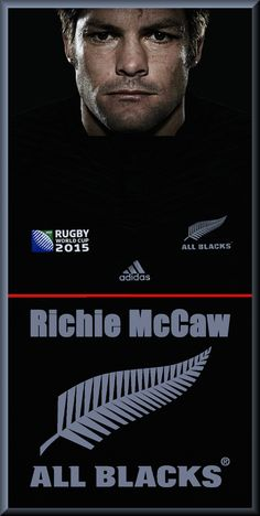 """All Blacks rugby """"Richie McCaw"""" poster created by Gordon Tunstall using Adobe Photoshop & Corel Paintshop Pro - 2015 All Blacks Rugby Team, Nz All Blacks, All Black Adidas, Richie Mccaw, New Zealand Rugby, Hard Men, Rugby Players, Sports Teams, Fan Girl"""