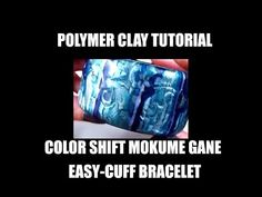 220 Polymer Clay Tutorial - Color shift mokume gane easycuffs bracelet - YouTube